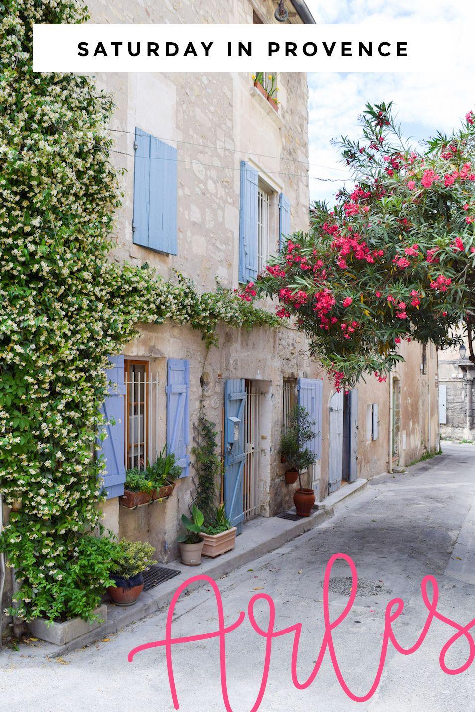Saturday in Provence: Arles, France