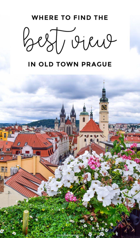 Best View in Prague, Prague Travel Guide, Old Town Prague, Best Photos in Prague