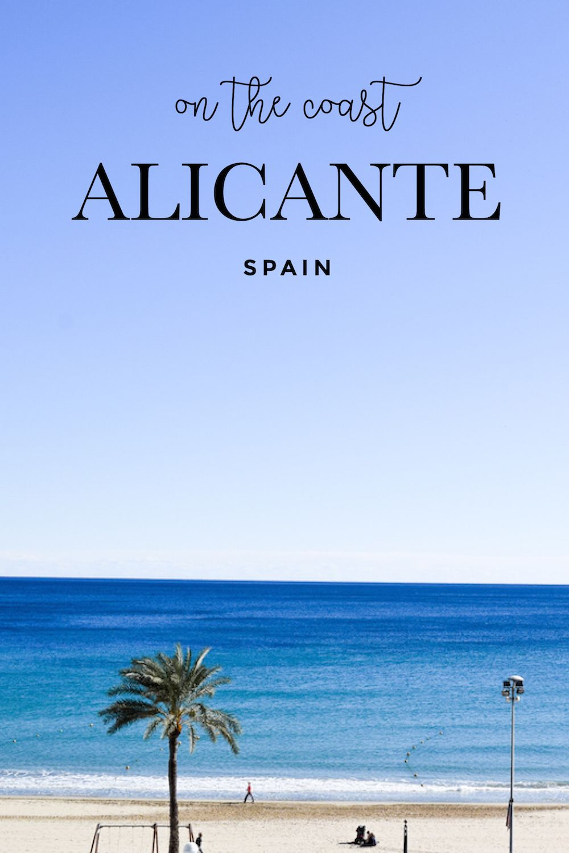 Visit Alicante, Travel Spain