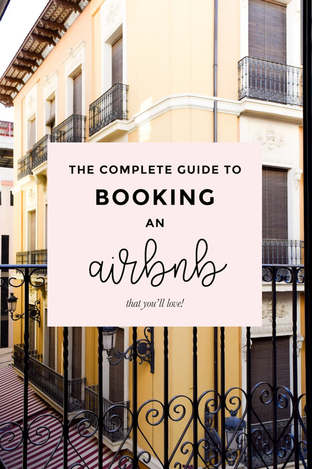 The Complete Guide to Booking an Airbnb