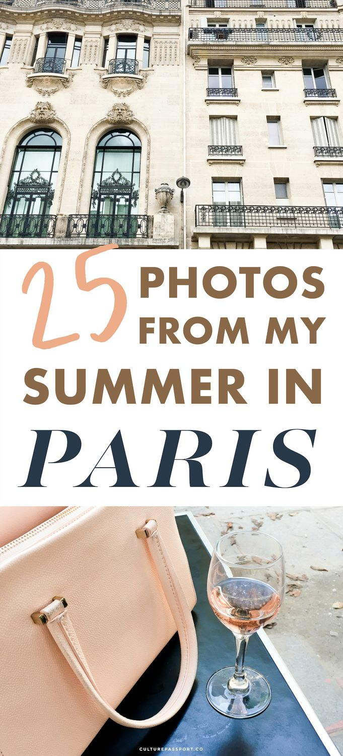 25 Photos from Summer in PARIS!!