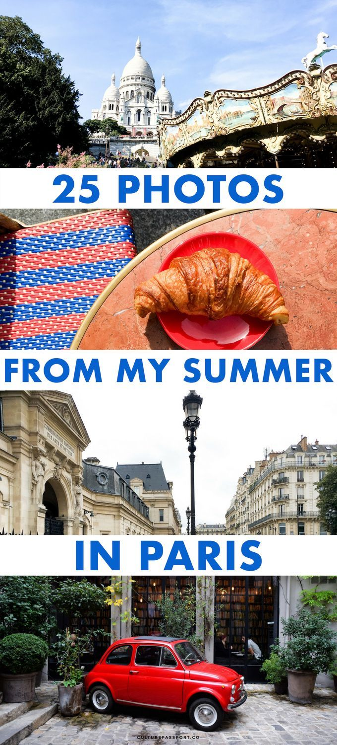 25 Photos from my Summer in Paris