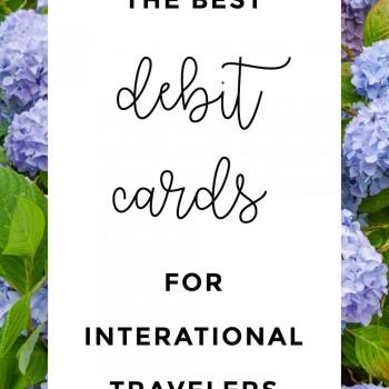 Best Debit Cards for International Travelers