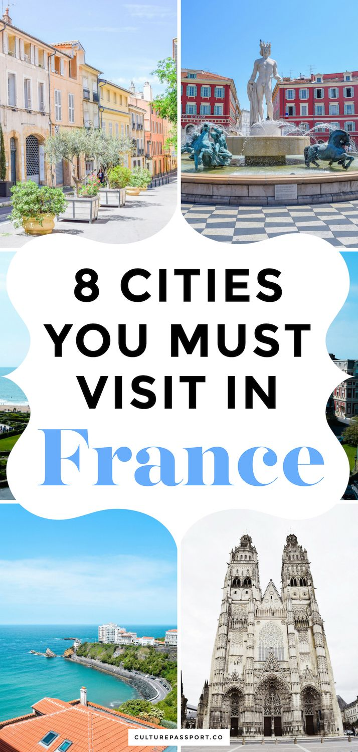 Cities You Need to Visit in France