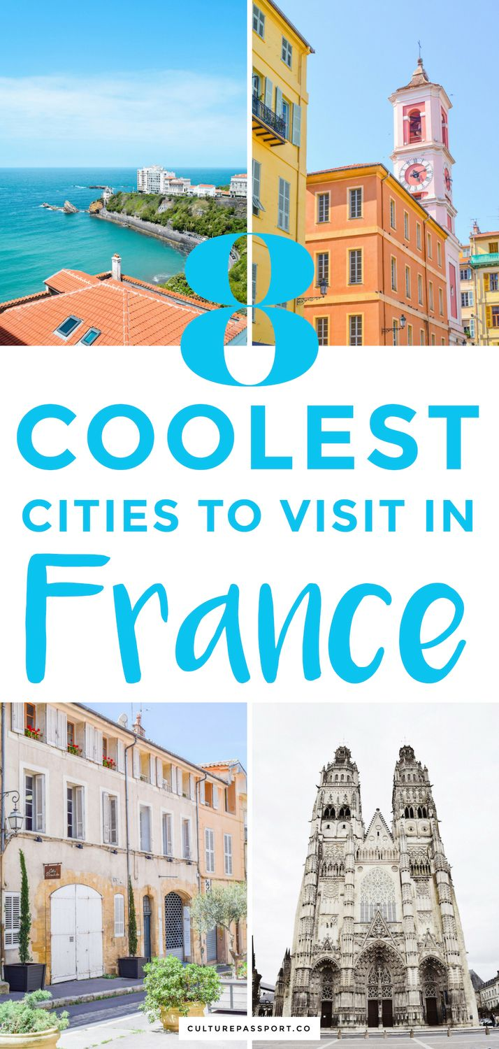Coolest Cities to Visit in France