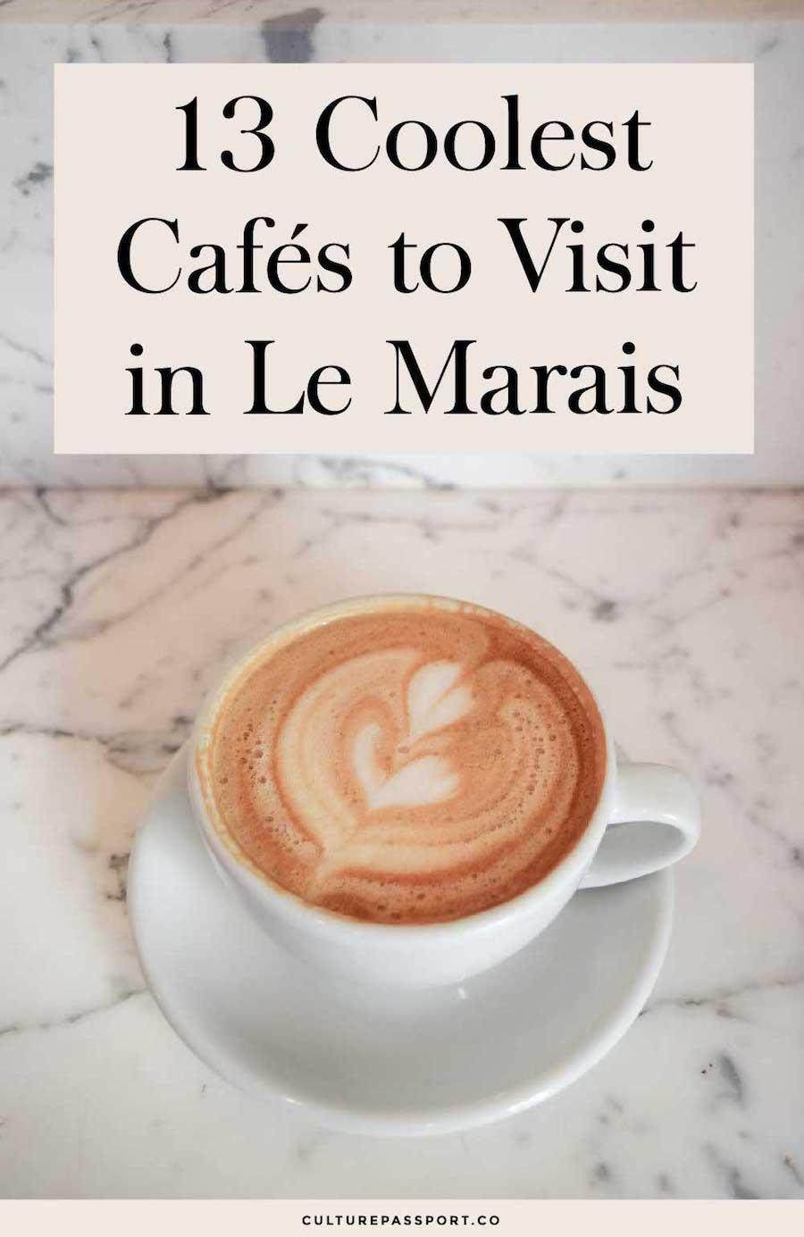 13 Coolest Cafes To Visit In Le Marais Paris