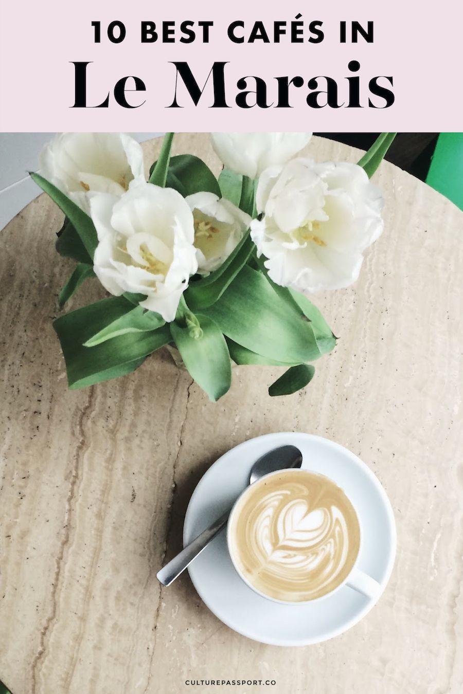 10 Best Cafés in the Marais, Paris #lemarais #paris #cafes