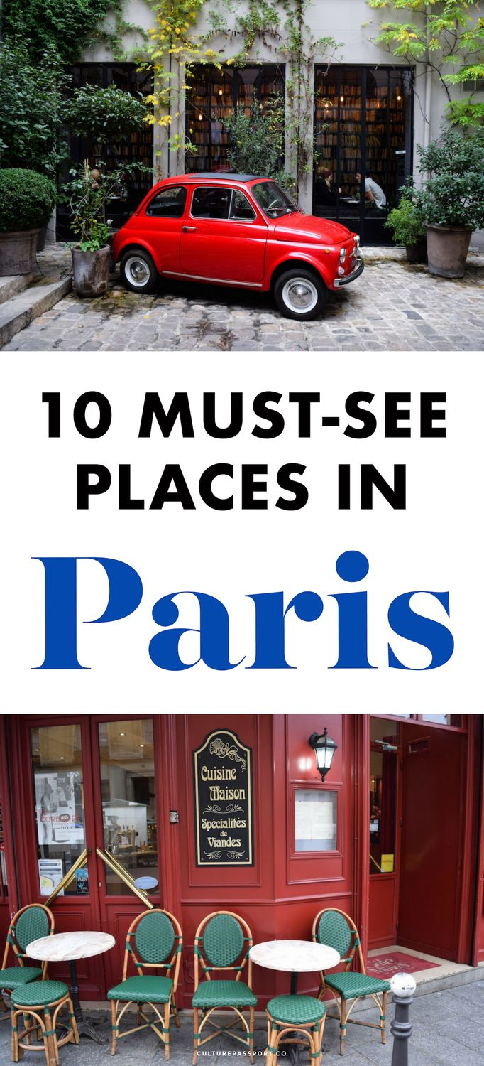 10 Must See Places in Paris