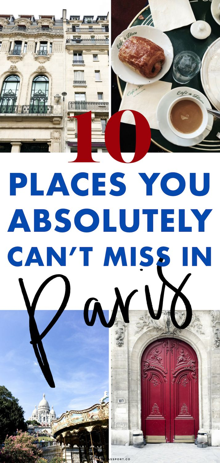 10 Places you absolutely CANNOT miss in Paris
