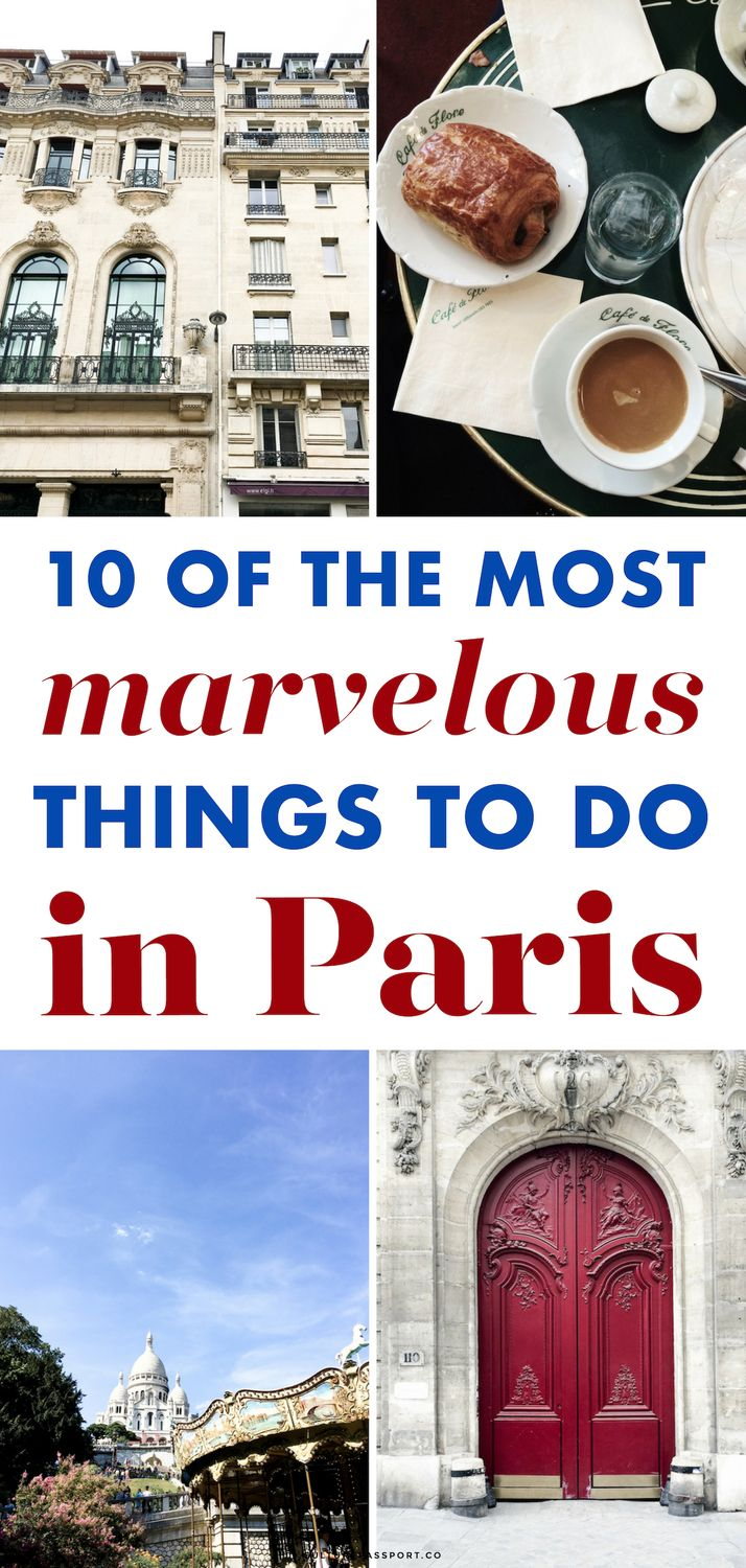 10 of the Most Marvelous Things to do in PARIS