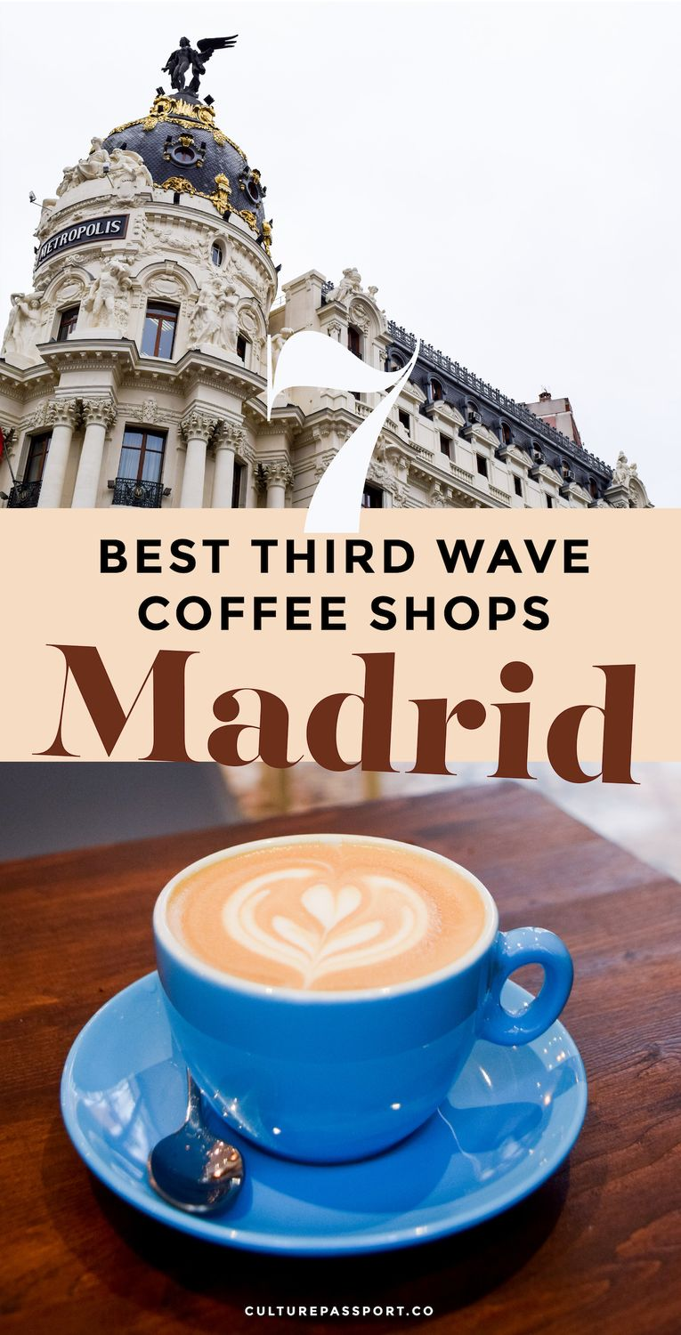 Best Third Wave Coffee Shops In Madrid