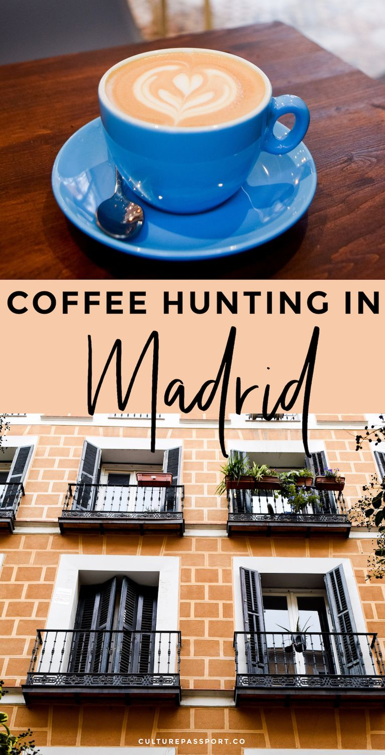 Coffee Hunting In Madrid Best Coffee In Spain