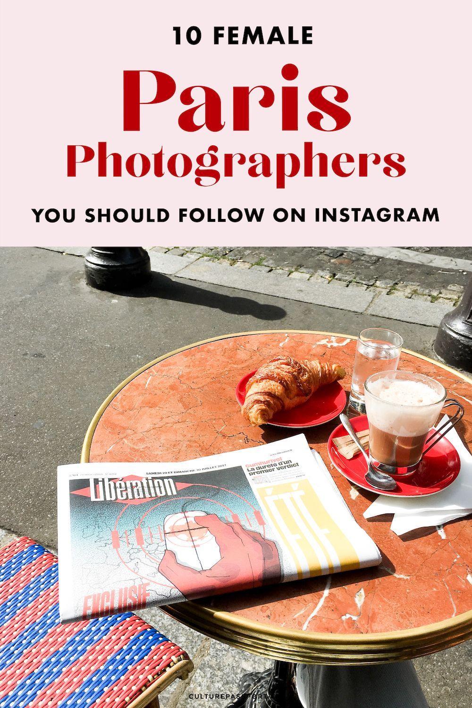 Female Paris Photographers #paris #photographers