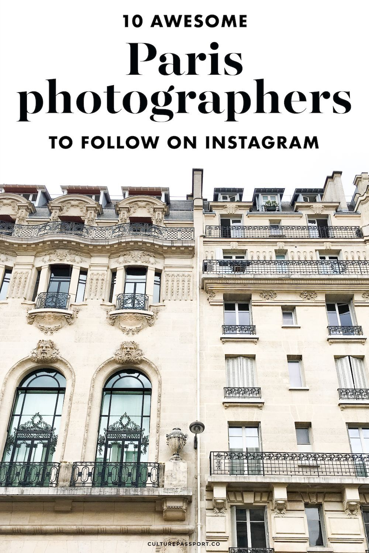 Paris Photographers to Follow on Instagram #paris #photographers