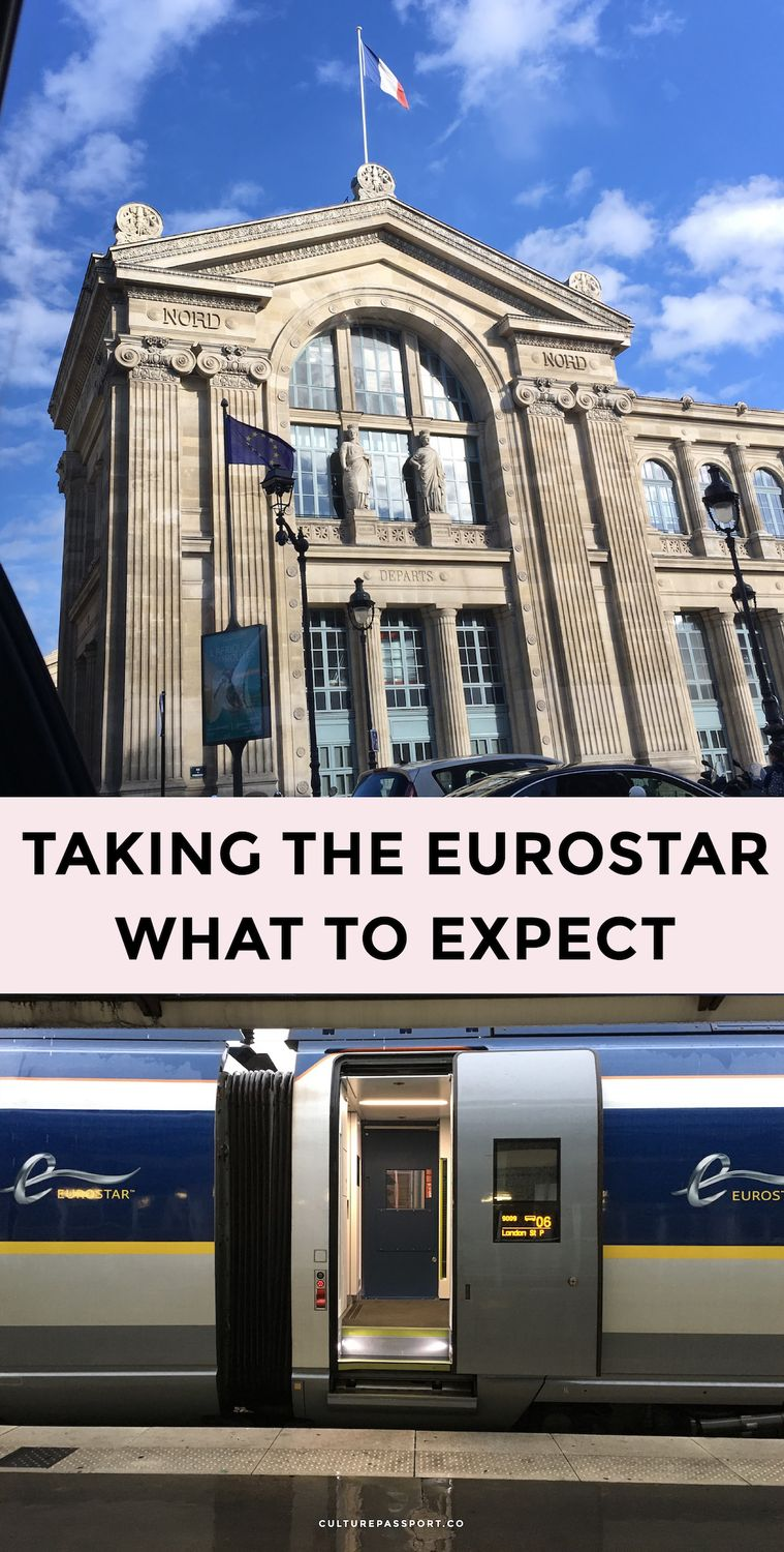 Taking the Eurostar Train: What to Expect in Paris