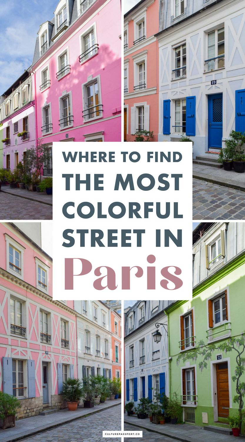 Where to Find the Most Colorful Street in Paris