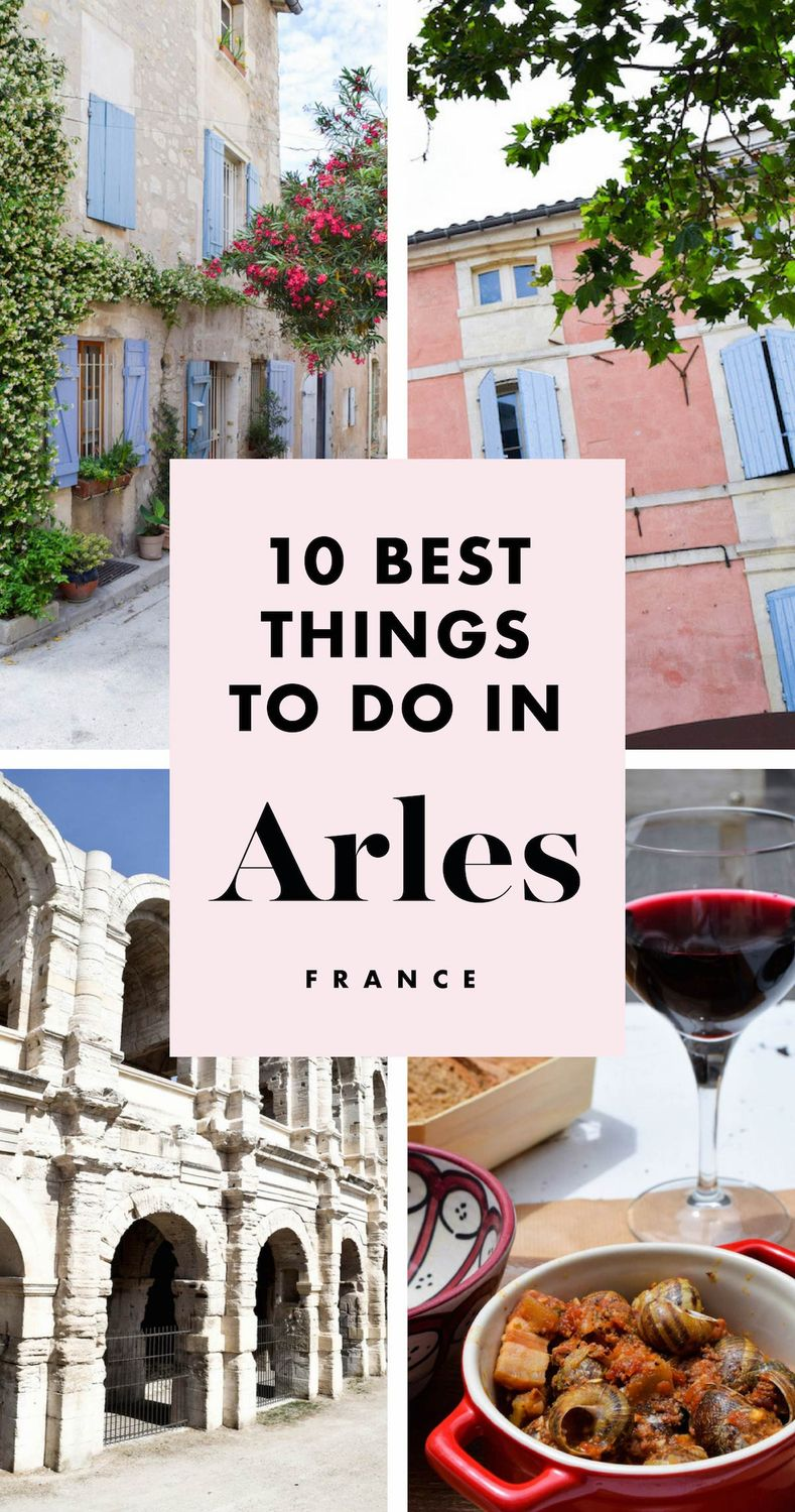 10 BEST Things to do in Arles, France! France Travel ideas