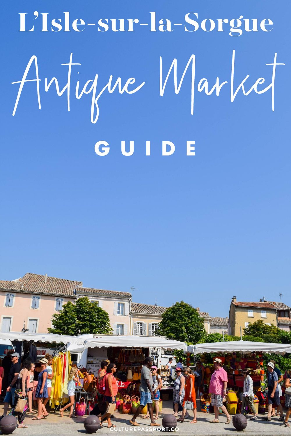 L'Isle Sur La Sorgue Antique Market Guide
