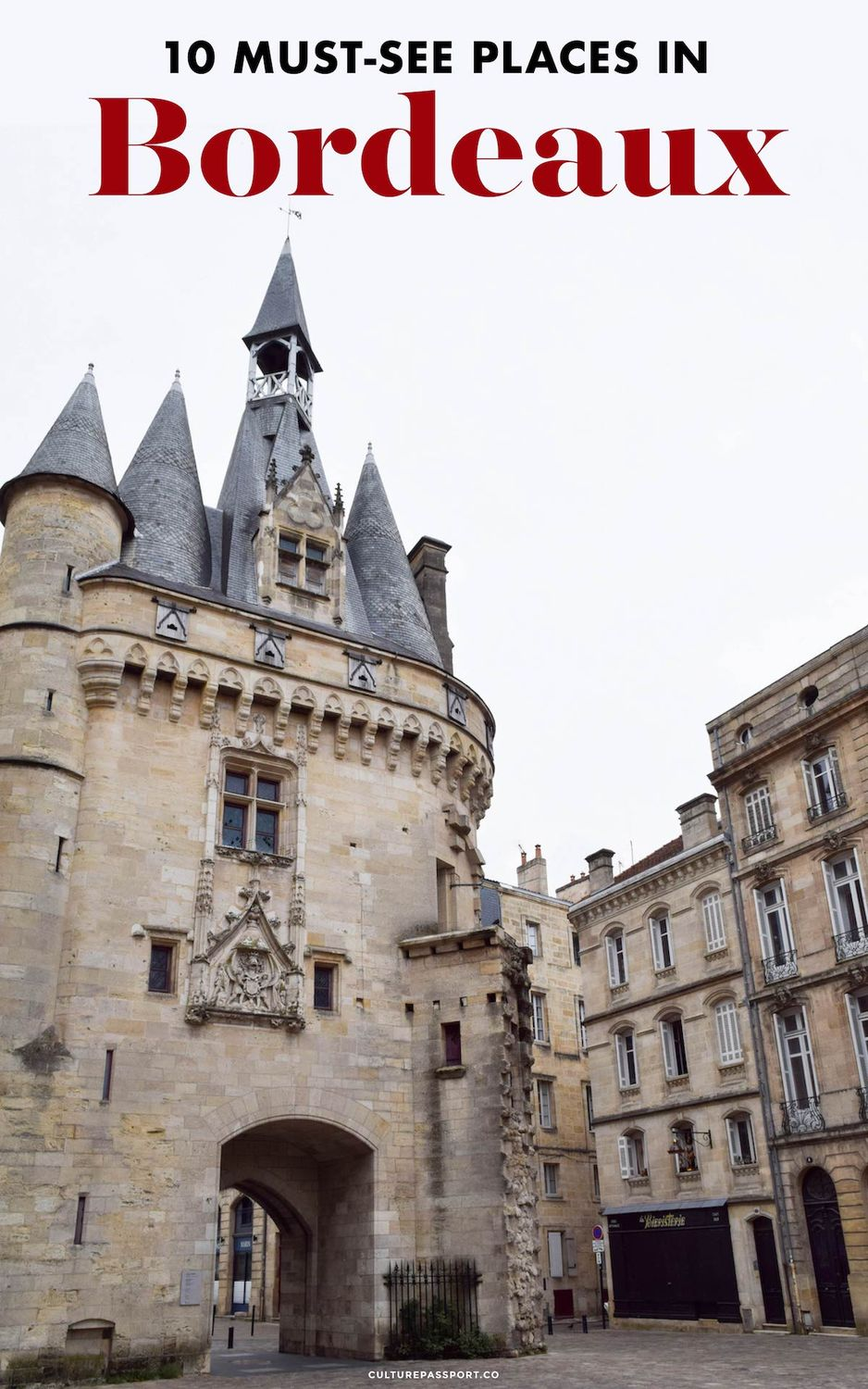 Must-See Places in Bordeaux