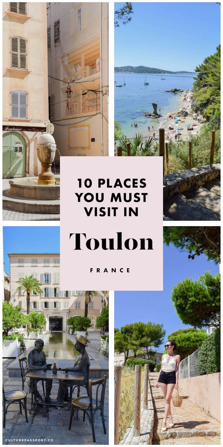 10 Places You MUST Visit In Toulon, France!