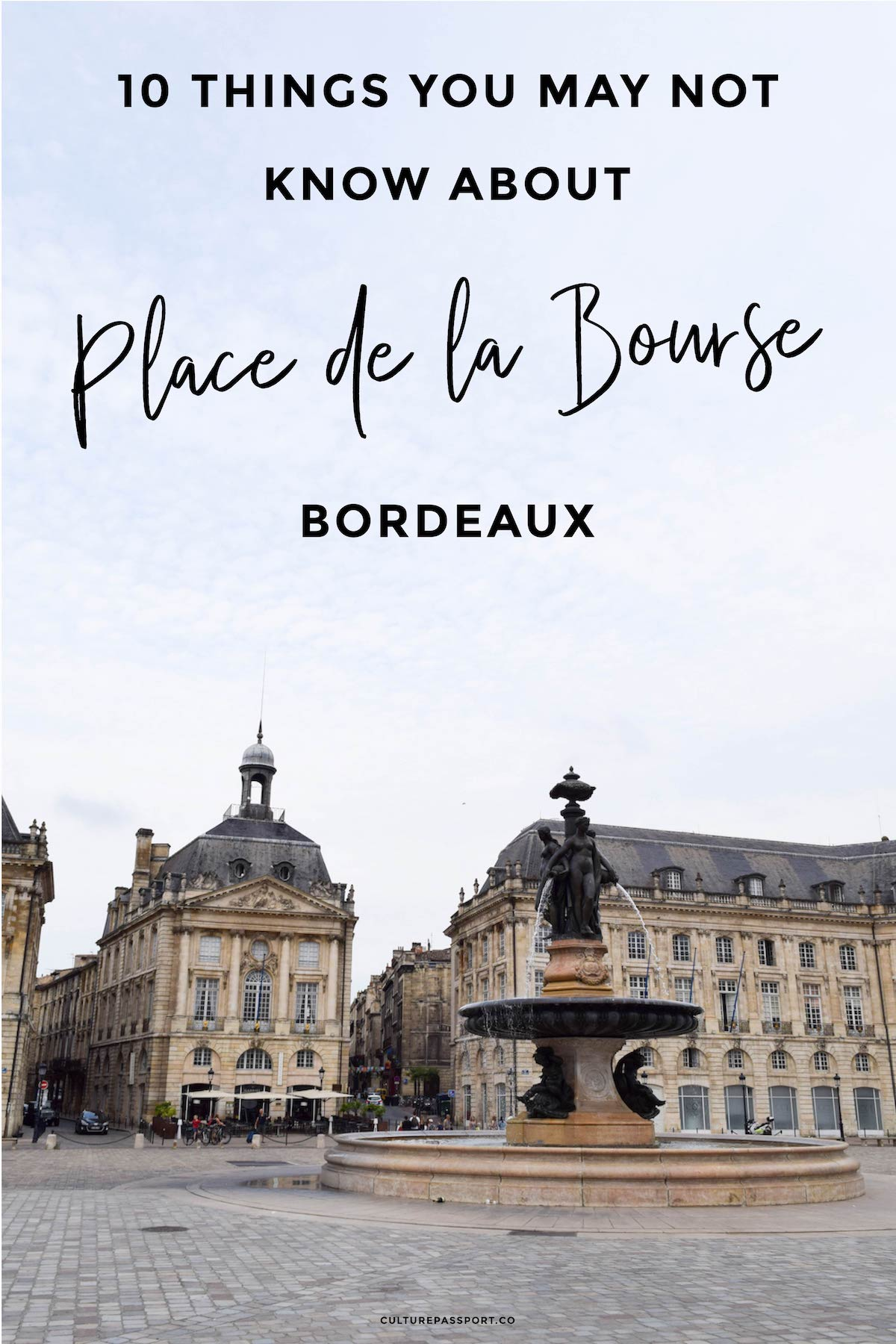 Things You May Not Know About Place de la Bourse Bordeaux