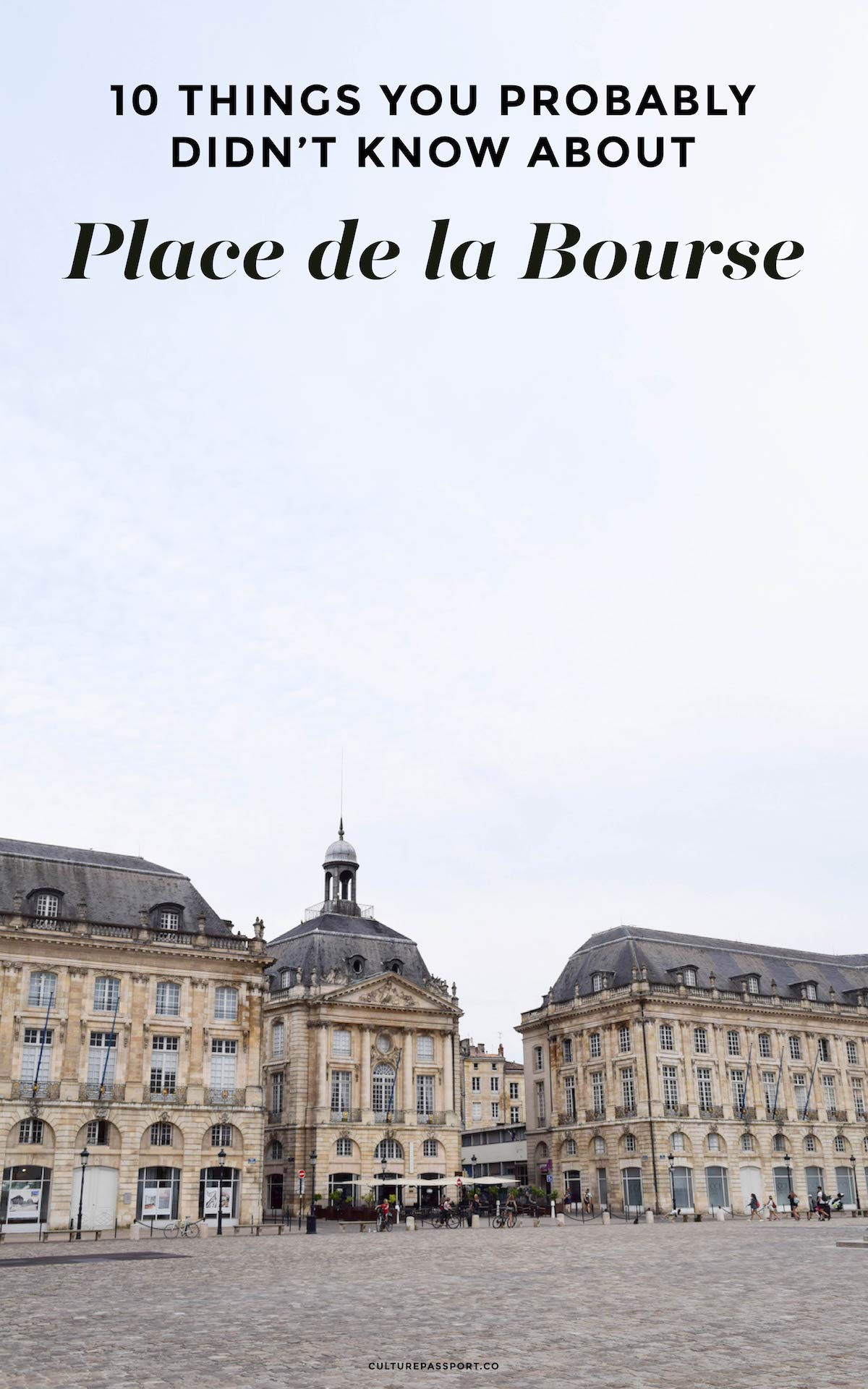 Things You Probably Didn't Know About Place de la Bourse