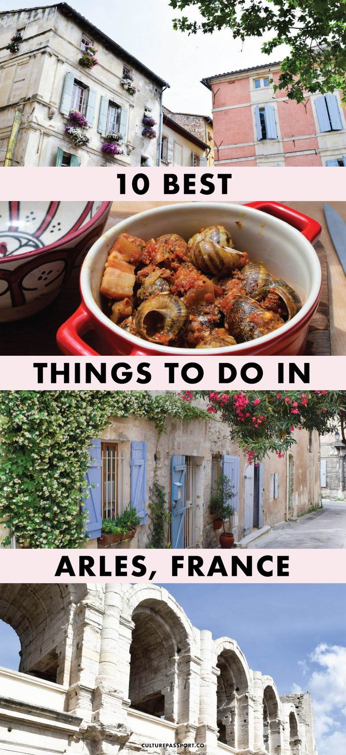 Things to Do in Arles, France