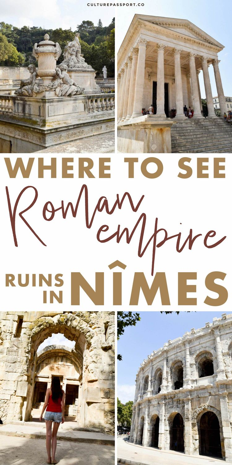 Where To See Roman Empire Ruins in Nimes France #travelfrance