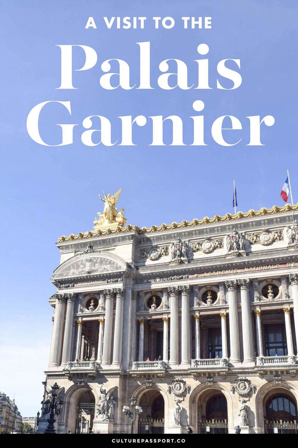 A Visit To The Palais Garnier Paris