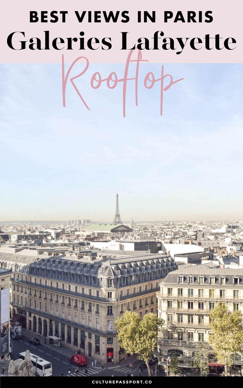 Best Views In Paris Galeries Lafayette Rooftop