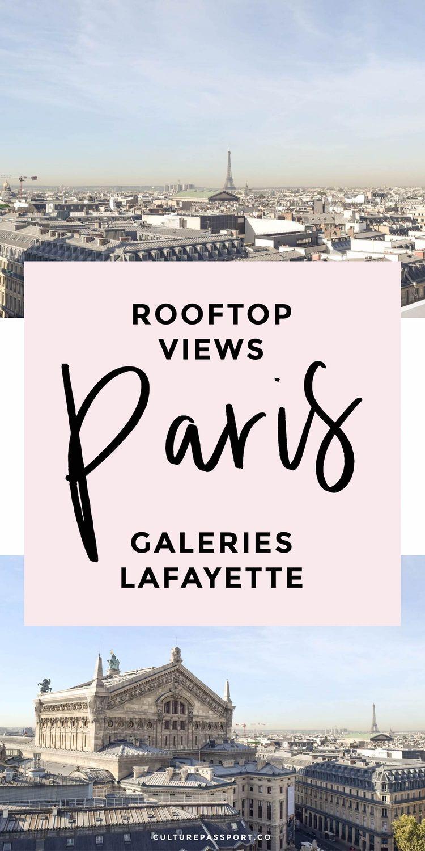Rooftop Views In Paris Galeries Lafayette