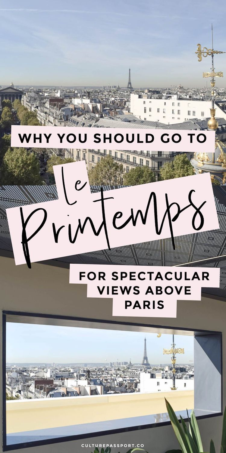 Why You Need To Visit Le Printemps in Paris!
