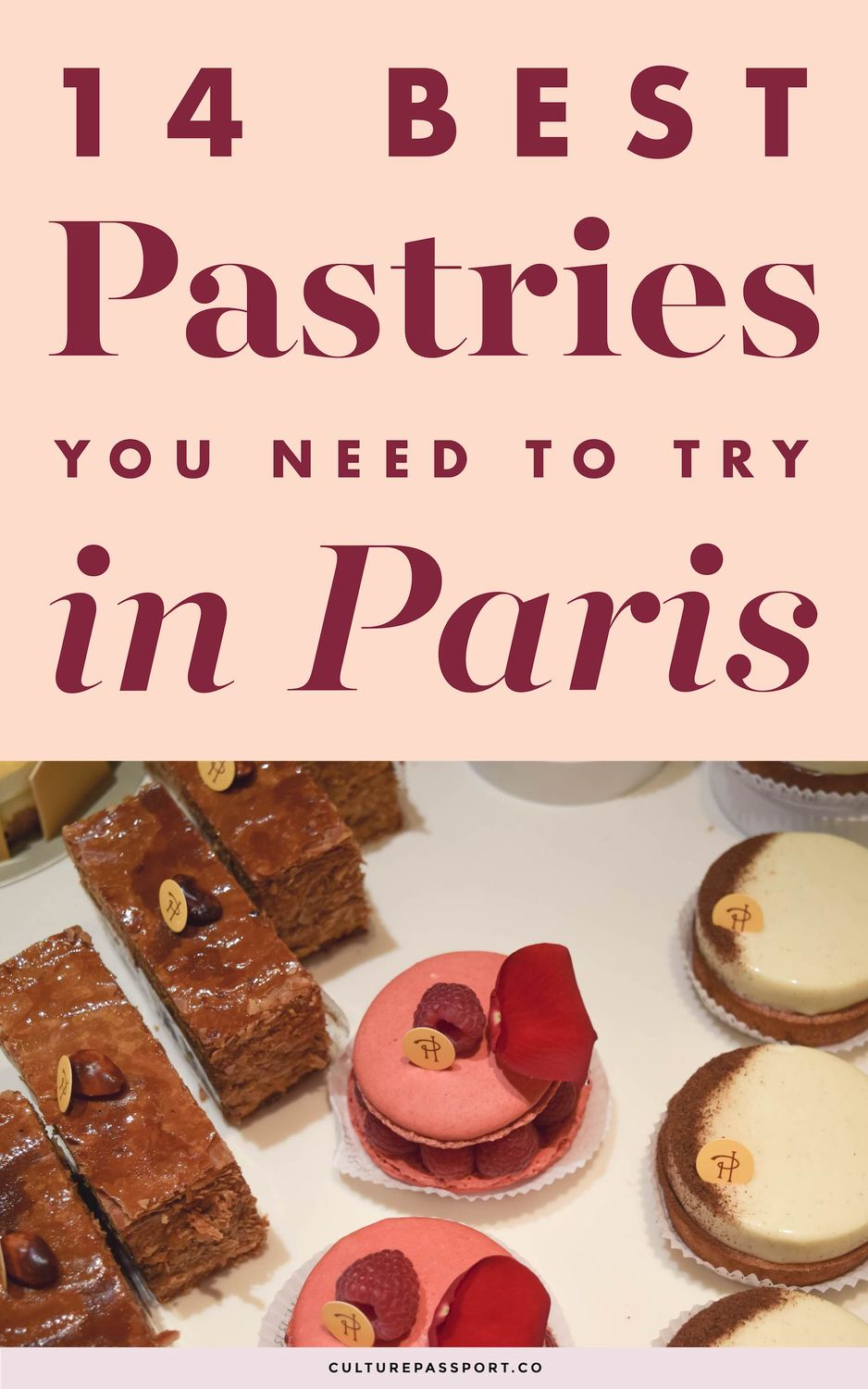 14 Best Pastries You Must Try In Paris!