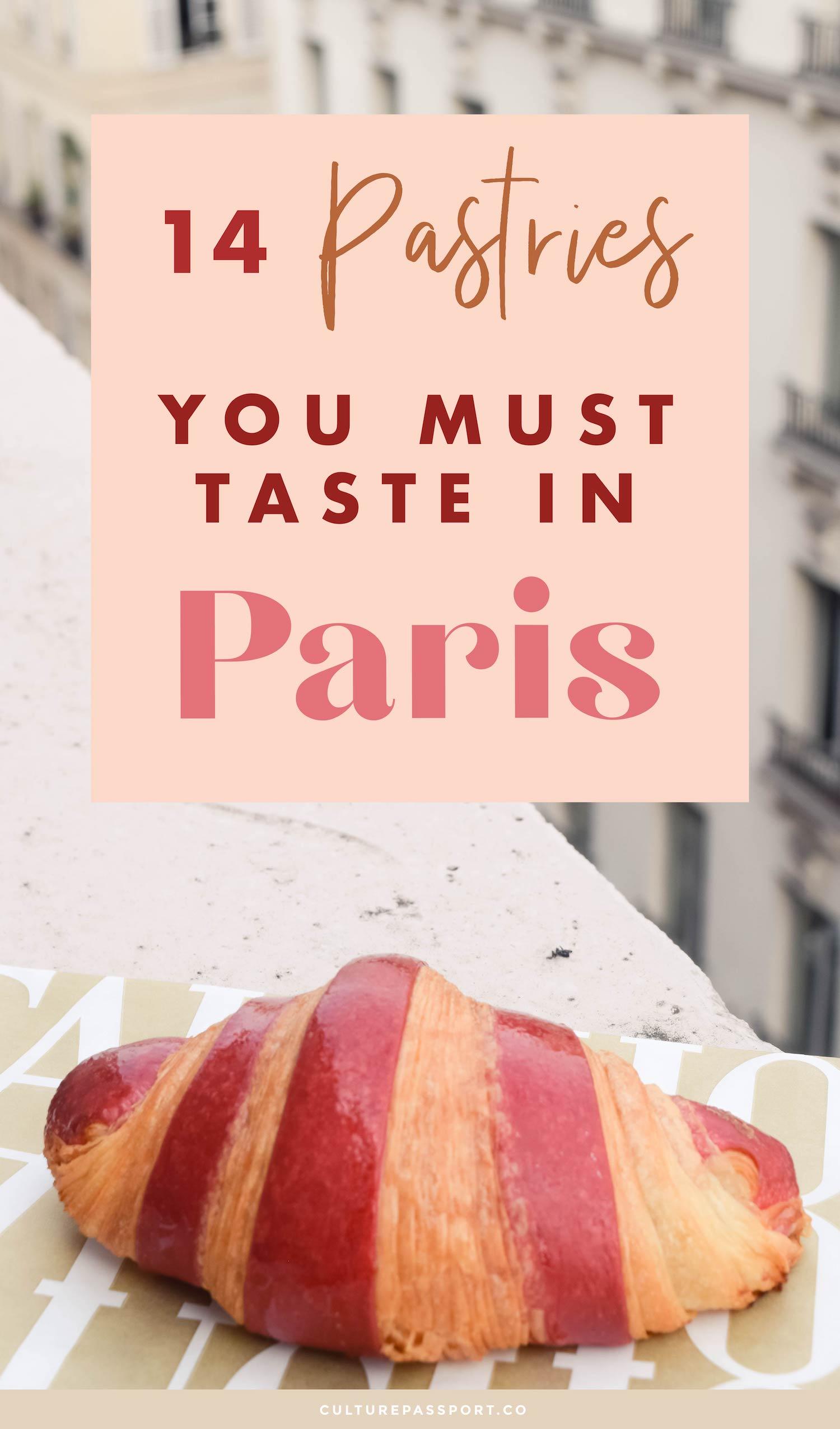 14 Pastries You MUST Taste In Paris