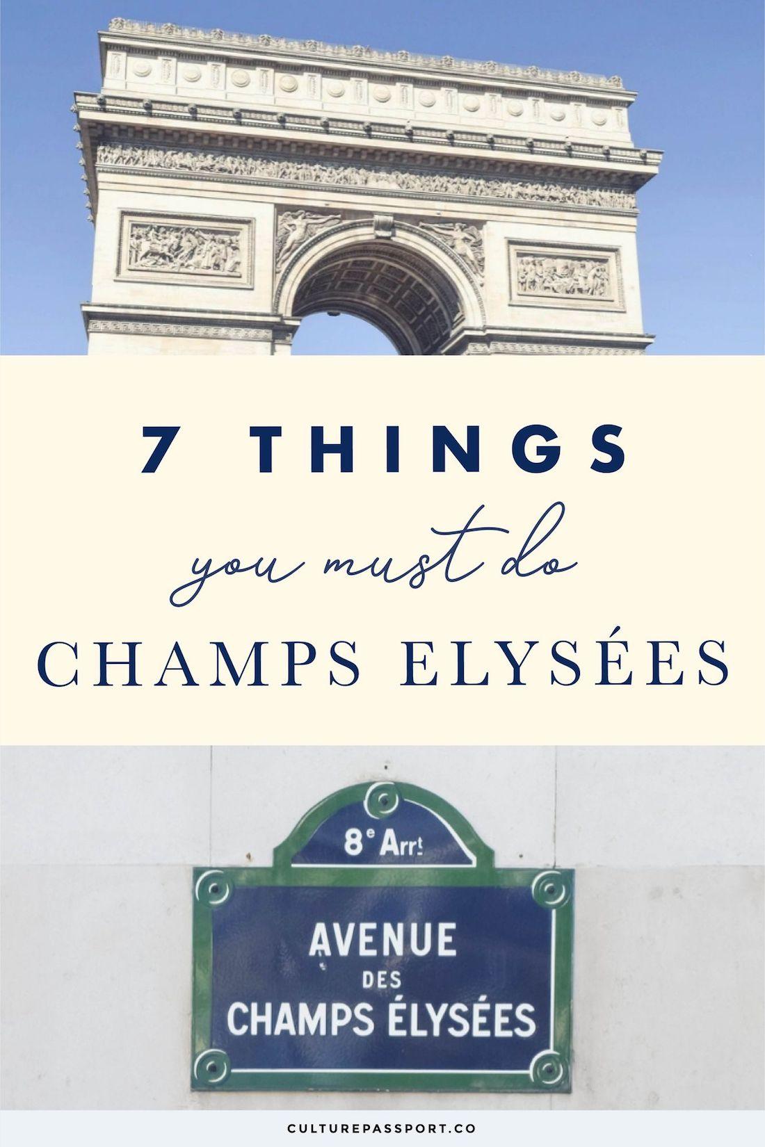 7 Things You Must Do On The Champs Élysées! #Paris #ParisTips #ParisGuide