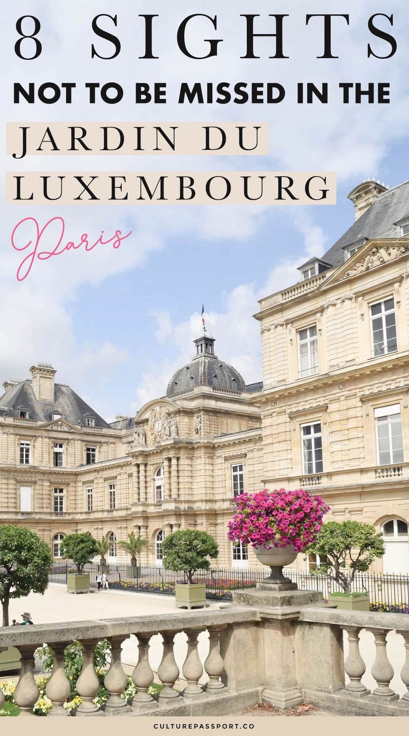 8 Sights Not To Be Missed: Jardin Du Luxembourg, Paris, France #Paris #ParisTips