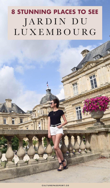 8 Stunning Places to See: Jardin Du Luxembourg #Paris #ParisTips #Parisienne