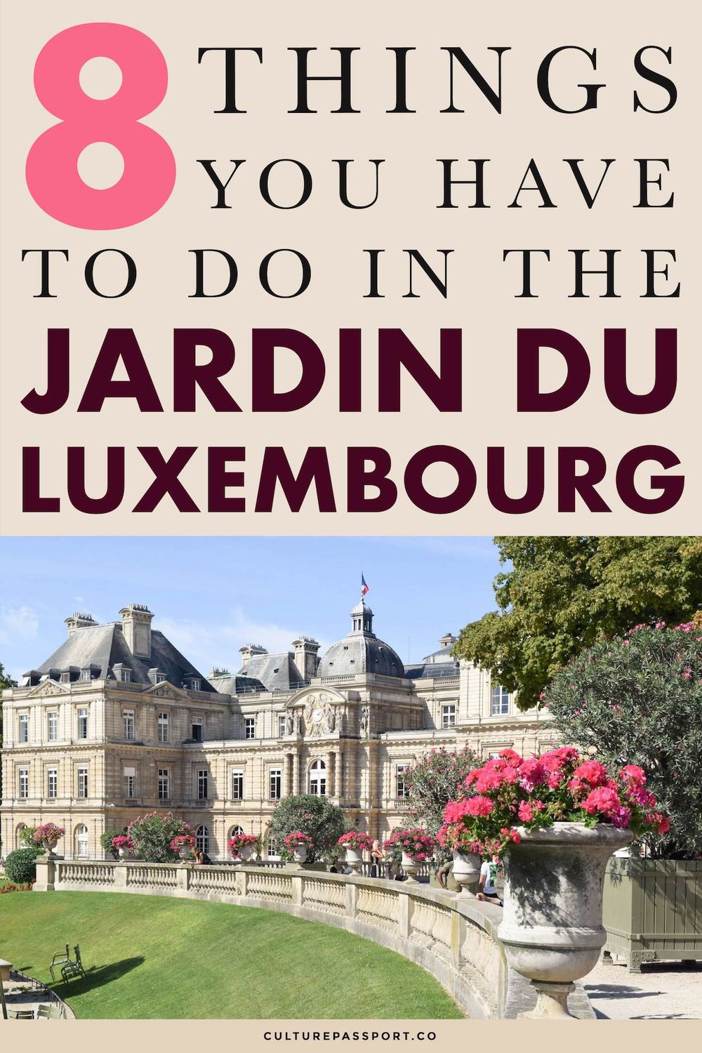 8 Things You Have To Do in the Jardin Du Luxembourg Paris!! #Paris #ParisTips