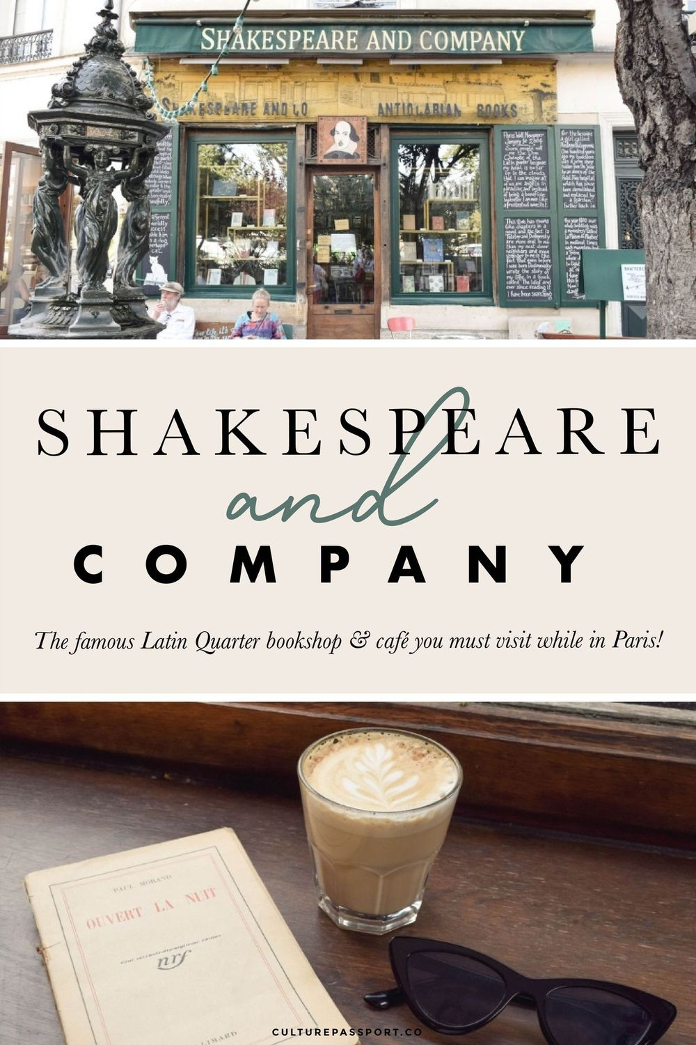 Shakespeare and Company – The Famous Latin Quarter Bookshop in Paris
