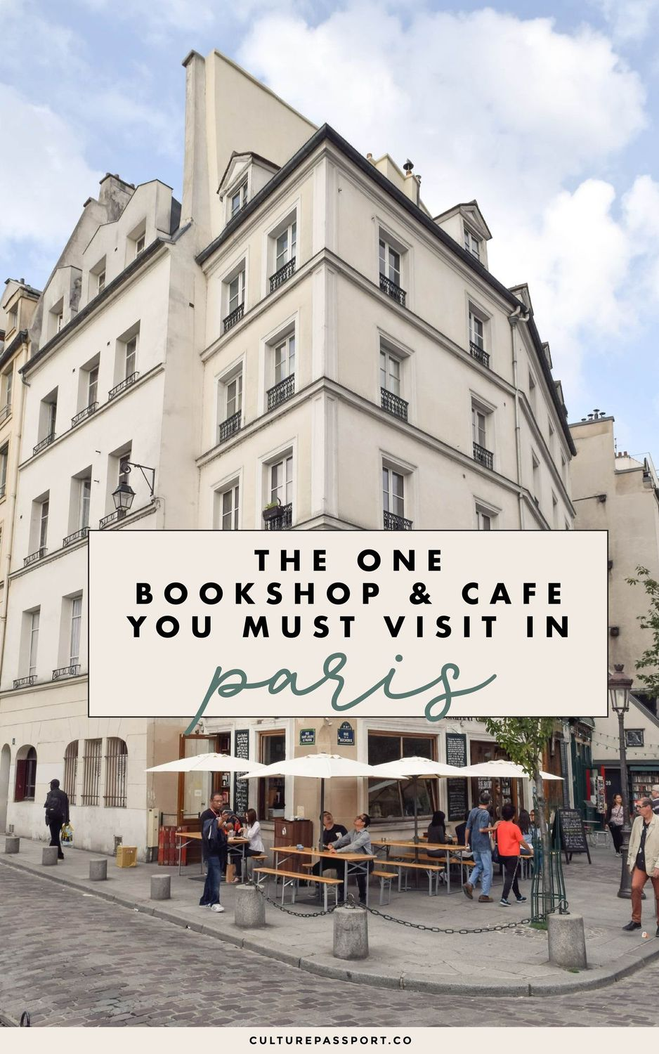The ONE Bookshop and Café You MUST Visit While in Paris!!