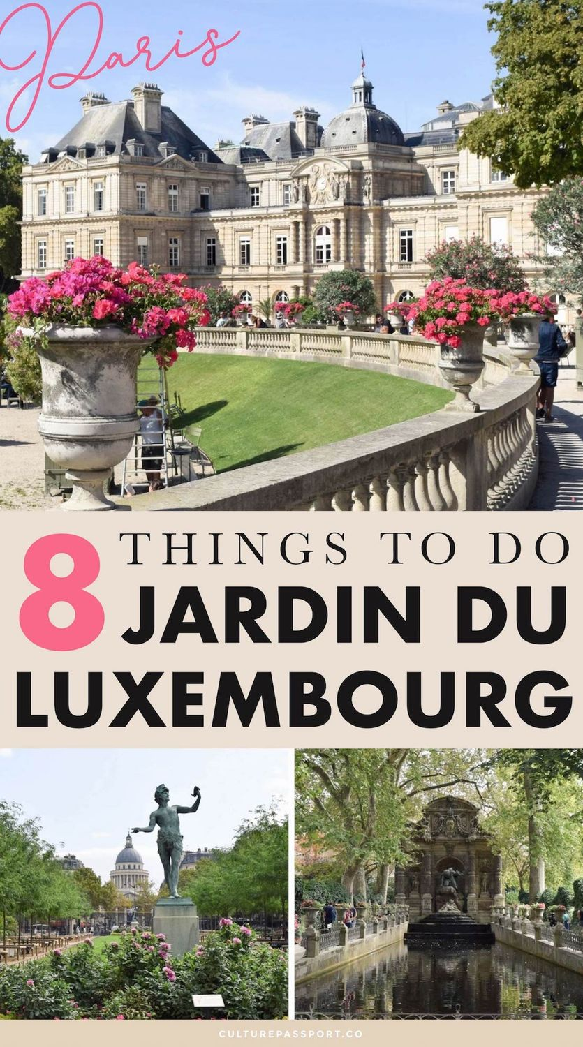 8 Things to Do in the Jardin Du Luxembourg #Paris #ParisTips
