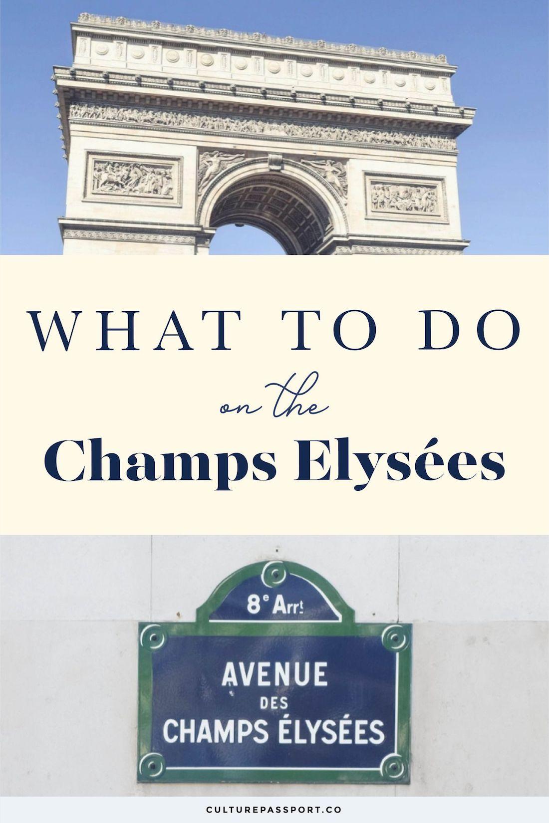 What To Do On The Champs Élysées #Paris #ParisTips #ParisGuide