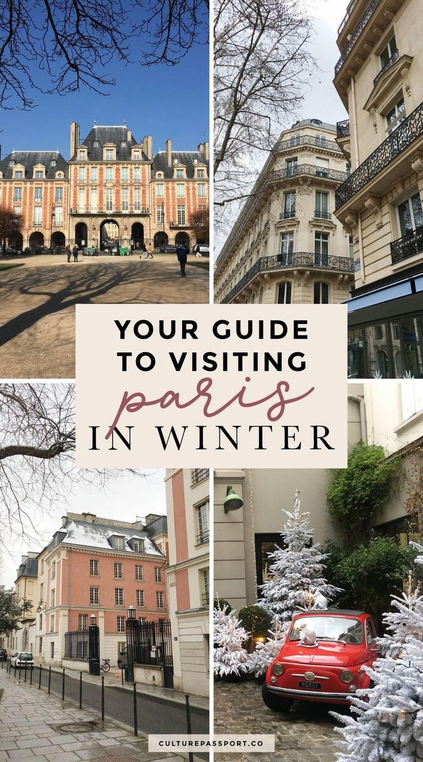 Your Guide To Visiting Paris In Winter: What To Expect And What To Do