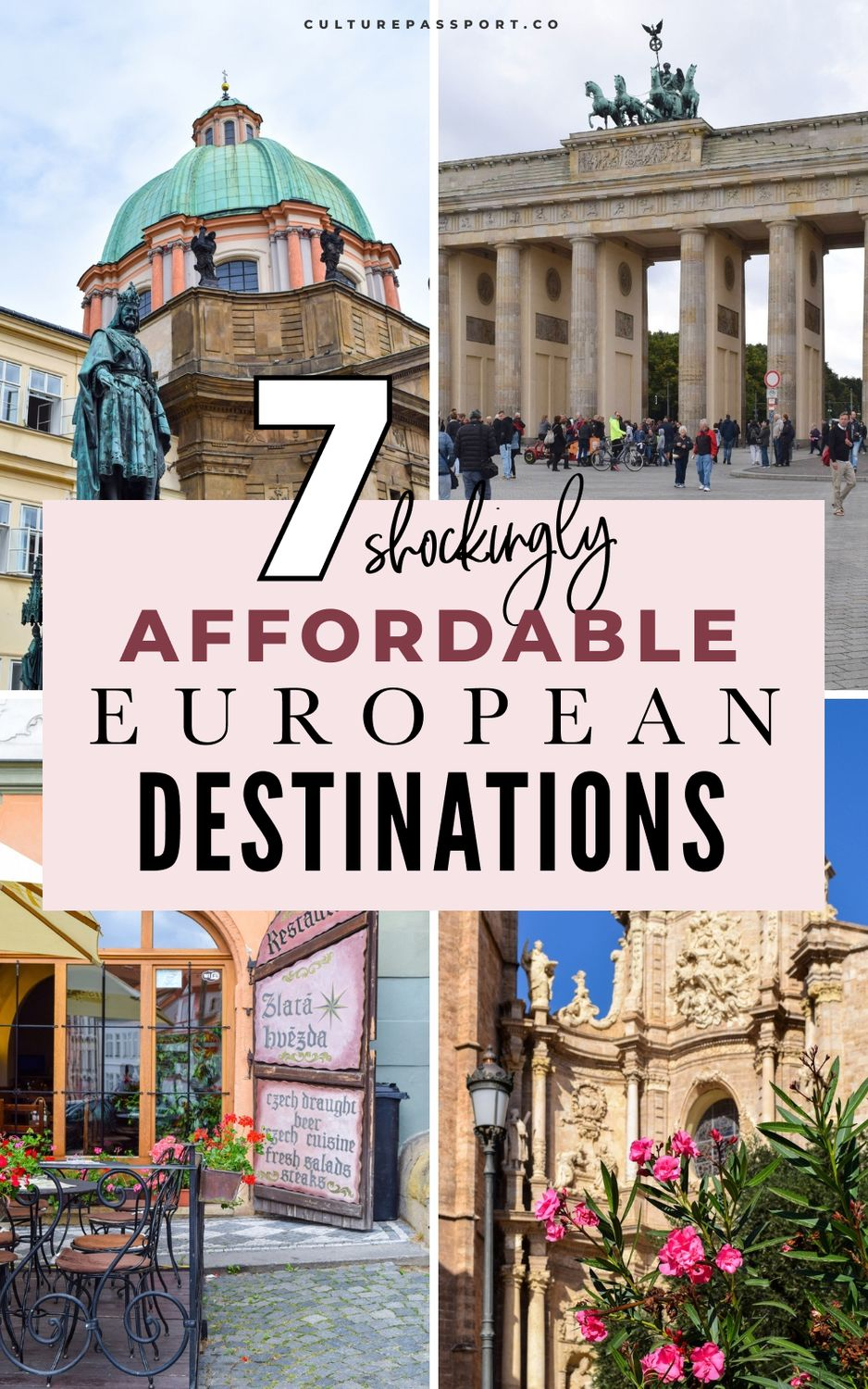 7 Shockingly Affordable European Travel Destinations You Need to Visit