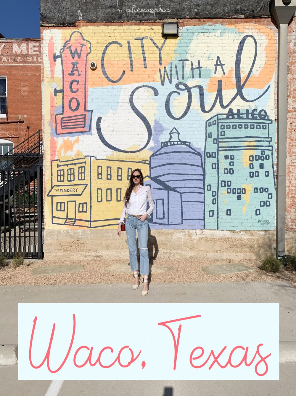 City With A Soul : Waco Guide