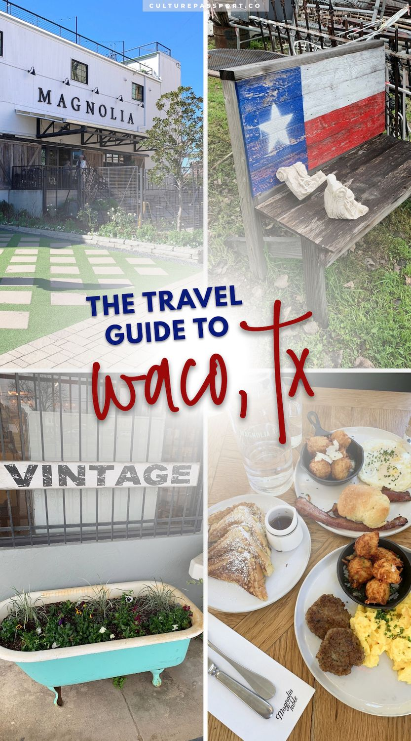 The Travel Guide to Waco, TX #TravelTexas #WacoTX