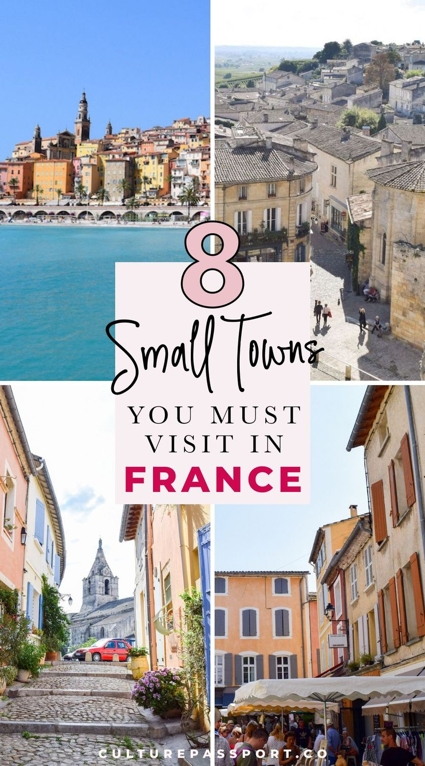 8 Small Towns You MUST Visit In France!! #francetravel