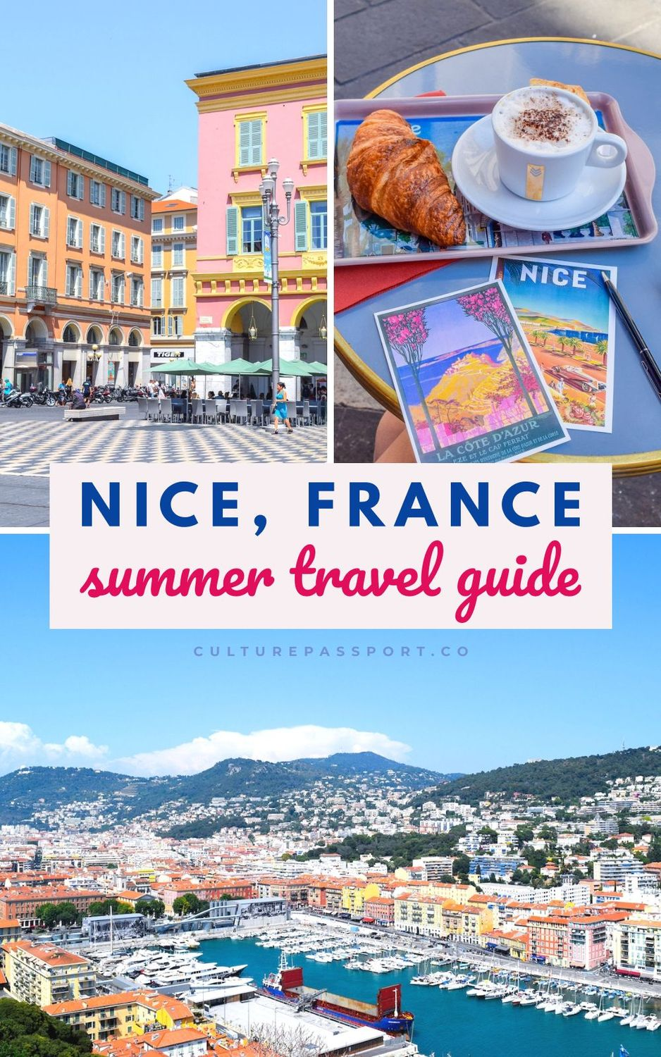 Nice France Summer Travel Guide