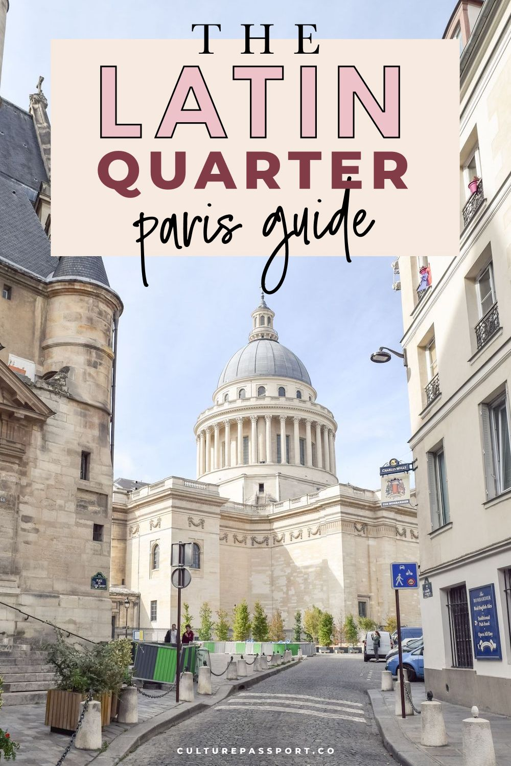 The Latin Quarter Paris Guide
