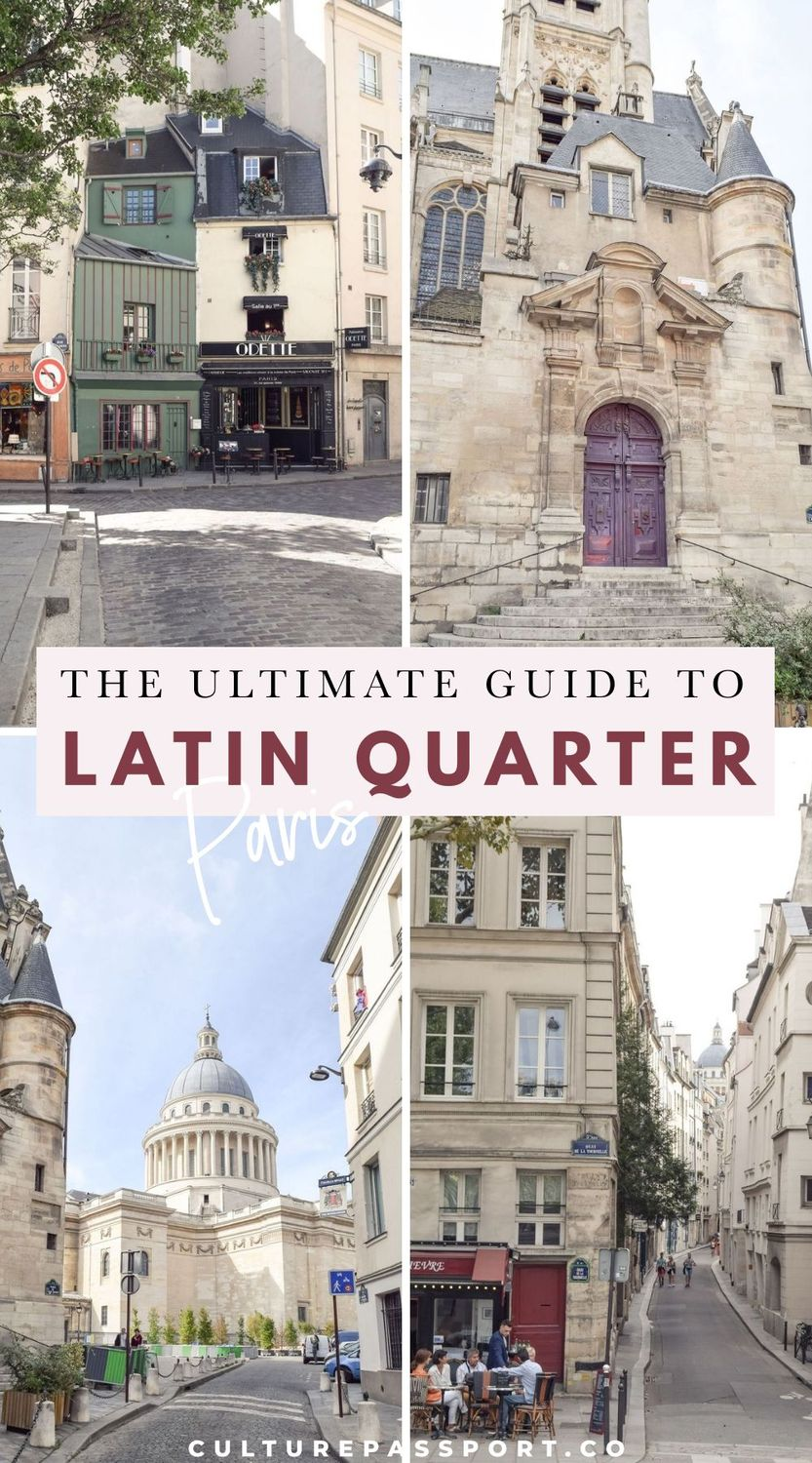 Ultimate Guide to the Latin Quarter Of Paris – Latin Quarter Guide: What to Do in the 5th Arrondissement of Paris